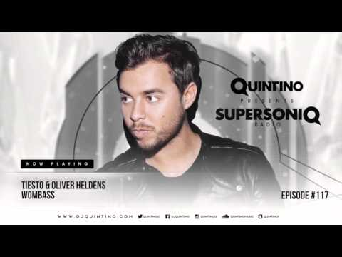 Quintino presents SupersoniQ Radio - Episode 117