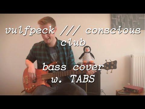 Vulfpeck /// Conscious Club - Bass Cover [TABS]