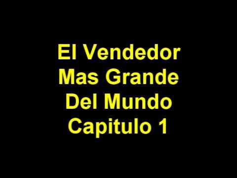 El Vendedor Mas Grande Del Mundo Capitulo Numero Uno.wmv
