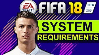 FIFA 18 SYSTEM REQUIREMENTS PC