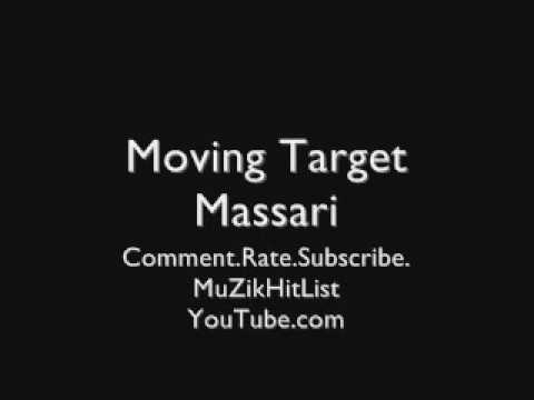 Moving Target - Massari [HQ]