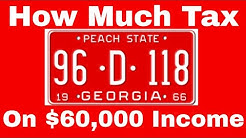 How Much Tax Will You Pay on $60,000 Income in Georgia?