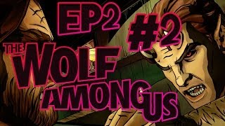 The Wolf Among Us - The Big Nice Wolf! - Episode 2: Smoke & Mirrors - Part 2