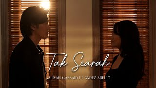 Aaliyah Massaid Ft. Anrez Adelio - Tak Searah (Official Music Video)