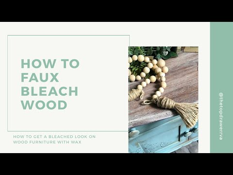 How to Faux Bleach Wood Furniture