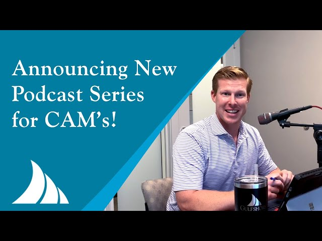 Announcing New Podcast Series for Community Association Managers