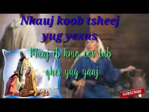 Download Nkauj ntseeg yexus 2019 Muaj ib hmo cov tub qhev yug yaaj