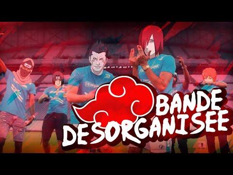 Download AKATSUKI - BANDE DÉSORGANISÉE (PARODIE BANDE ORGANISÉE)