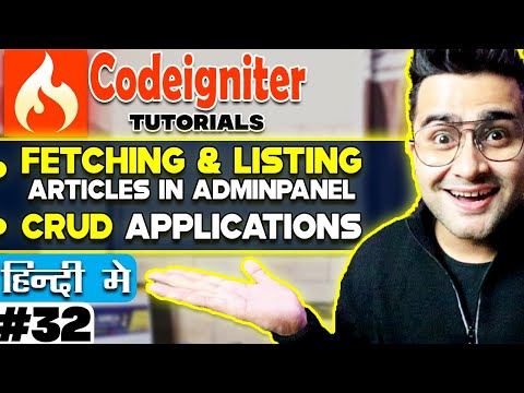 CodeIgniter Mini Project Tutorial ( Fetching & Listing Articles in AdminPanel ) | CRUD Application