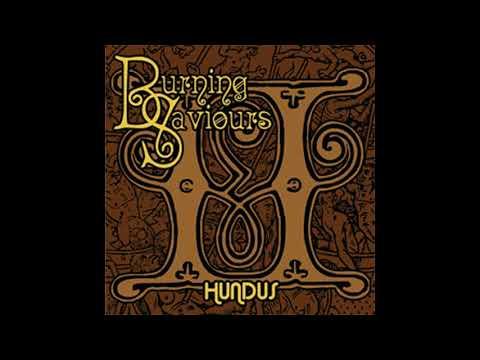 Burning Saviours - Hundus (Full Album 2006)