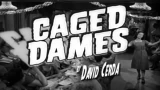 Caged Dames 2014 trailer