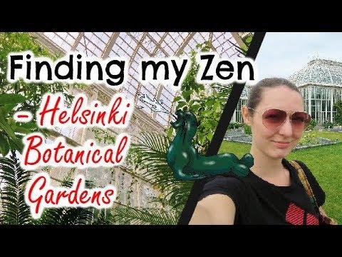 FINDING MY ZEN - Helsinki Botanical Gardens