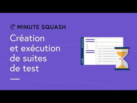 Squash TM Minute #9 - Test suite creation and execution