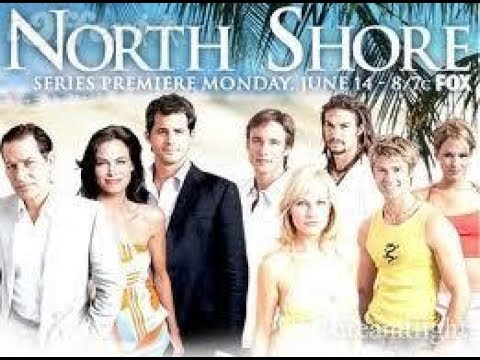 North Shore (2004) Season 1 episode one (1x01) Pilot