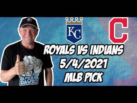 MLB Betting Pick: Kansas City Royals vs Cleveland Indians 5/4/21 MLB Pick and Prediction
