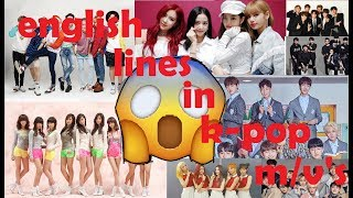 english lines in k-pop m/v's II BTS, TWICE, REDVELVET, BLACK PINK AND MORE