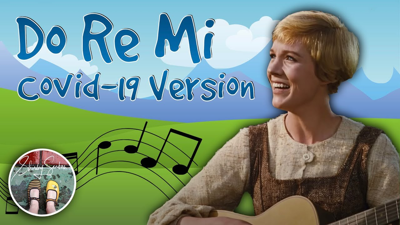 Do Re Mi - Covid 19 version