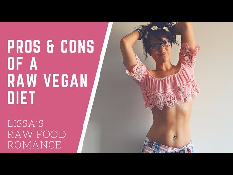 PROS AND CONS OF A RAW FOOD VEGAN DIET LIFESTYLE || MINDSET CHANGE