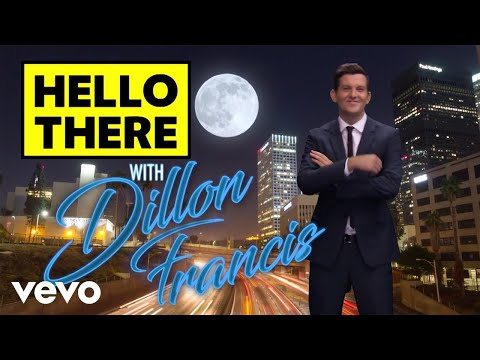 Dillon Francis - Hello There (Music Video Out Now) ft. Yung Pinch
