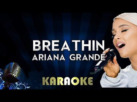 Breathin – Ariana Grande | Karaoke Version Instrumental Lyrics Cover Sing Along