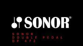 Sonor Double Pedal DP 472 [UNBOXING + TEST]