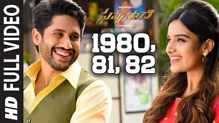1980,81,82 Full Video  Song - Savyasachi - Naga Chaitanya, Nidhi Agarwal | MM Keeravaani