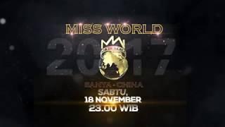 MISS WORLD 2017 - Promo | Indonesia / RCTI