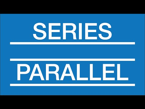 Series and Parallel Circuits (Interactive!): Electronics Basics 5