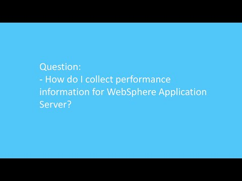 How Do I Collect Performance Information For WebSphere Application Server?