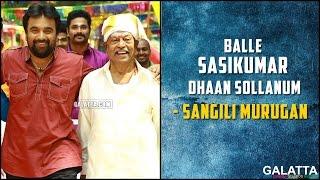 Balle Sasikumar Dhaan Sollanum - Sangili Murugan