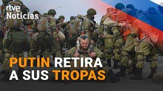 RUSIA RETIRA sus TROPAS de la FRONTERA con UCRANIA | RTVE Noticias