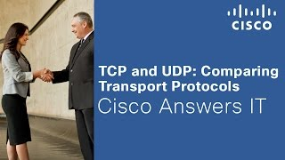 TCP and UDP: Comparing Transport Protocols