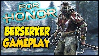 For Honor ➤ Berserker Gameplay - Samurai, Viking, & Knight! [For Honor PC Gameplay 1v1, 2v2, & 4v4]