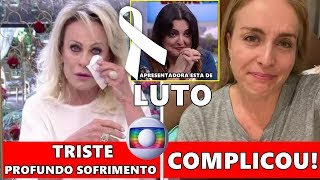 """Triste: Apresentadora Ana Maria confessa sobre câncer   Luciano Huck """"prejudica"""" Angélica Globo"""