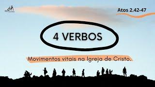 Atos 2 : 42 - 47   Quatro Verbos   Rev. Rodrigo Soucedo