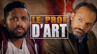 Video Le Prof d'Art (avec Natoo, Kevin Razy, Grégory Guillotin, Marion Séclin) download MP3, 3GP, MP4, WEBM, AVI, FLV Agustus 2017