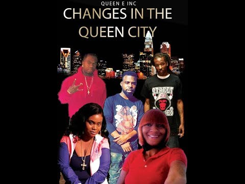 """""""Changes In The Queen City"""" (Hood Trap Movie) Full Movie"""