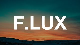 F.lux - Review & Demo