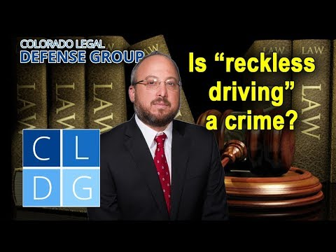 """Reckless driving"" in Colorado – Is it a crime?"
