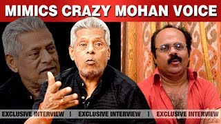 My Golden Memories With Crazy Mohan ! | நானும்  கிரேஸி மோகனும்  |  Delhi Ganesh Interview