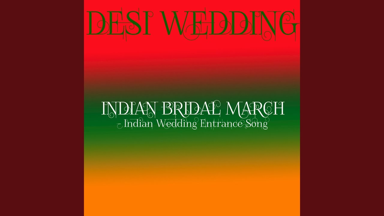 Indian Bridal March