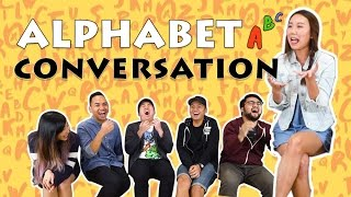 TSL Plays: Alphabet Conversation