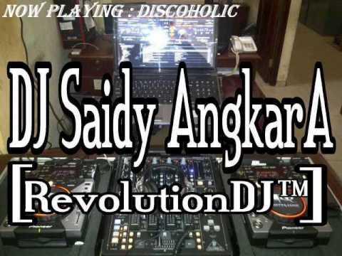 DJ SAIDY ANGKARA   FUNKY MIX MELODY DOWN BEAT