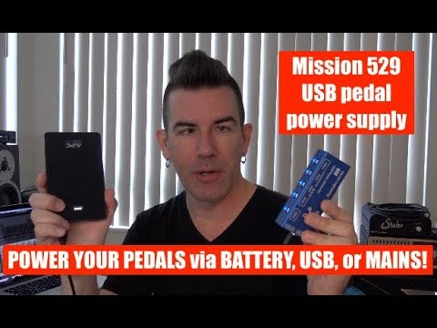 MISSION 529, USB POWER SUPPLY FOR YOUR GUITAR PEDALS
