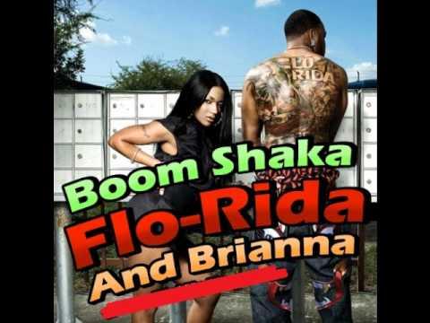 Brianna Feat. Flo-Rida - Boom Shaka ( 2o1o )