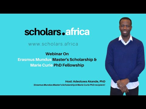 Webinar On The Erasmus Mundus Master's Scholarship and Marie Curie PhD Fellowship