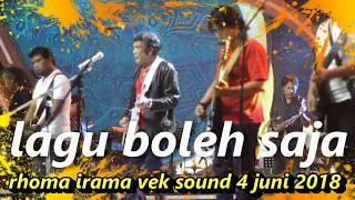 Lagu BOLEH SAJA Rhoma Irama cek sound  4 juni 2018