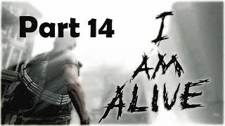 I Am Alive Part 14 - DE HELE BOEL STORT HIER IN!!