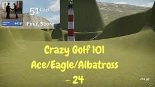 Crazy Golf 101 Course - The Golf Club 2 Gameplay PC - Ace/Eagle/Albatross -24