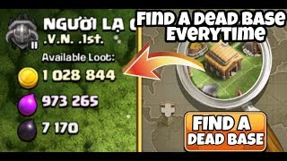 How To Find Dead Bases And Get Millions Of Loot In Clash Of Clans (2019) - COC